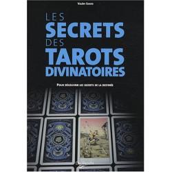 LES SECRETS DES TAROTS DIVINATOIRES