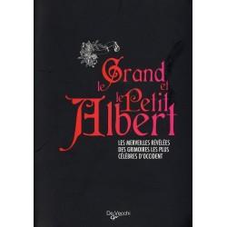 LE GRAND ET LE PETIT ALBERT : LES MERVEILLES REVELEES DES GRIMOIRES LES PLUS CELEBRES D'OCCIDENT