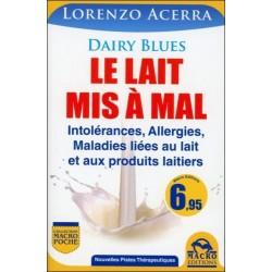 LE LAIT MIS A MAL - INTOLERANCES, ALLERGIES...