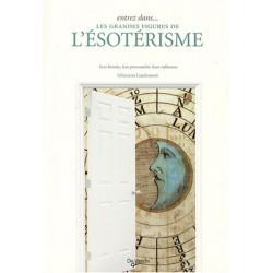 LES GRANDES FIGURES DE L'ESOTERISME