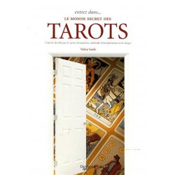 LE MONDE SECRET DES TAROTS