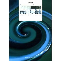 COMMUNIQUER AVEC L'AU DELA