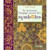 LE NOUVEAU LANGAGE SECRET DES SYMBOLES