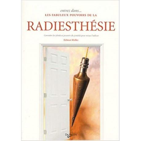 LES FABULEUX POUVOIRS DE LA RADIESTHESIE
