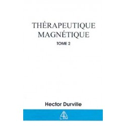 THERAPEUTIQUE MAGNETIQUE - T.2