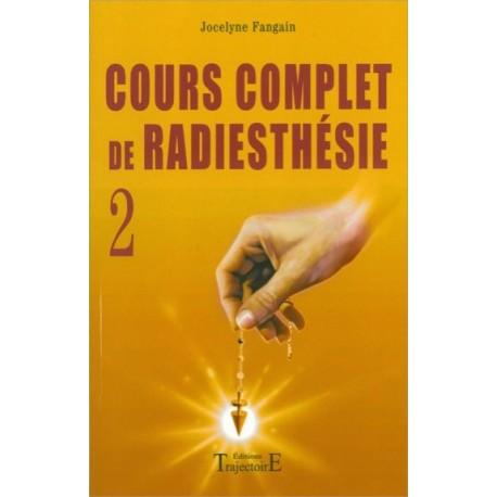 Cours complet de radiesthésie T.2