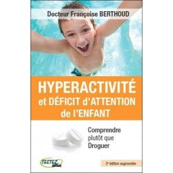 HYPERACTIVITE ET DEFICIT D'ATTENTION DE L'ENFANT