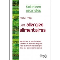 LES ALLERGIES ALIMENTAIRES - SOLUTIONS NATURELLES