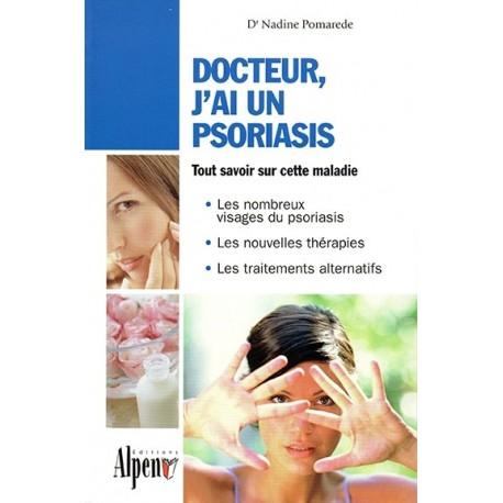 DOCTEUR, J'AI UN PSORIASIS